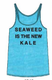 Seaweed Is The New Kale Tank
