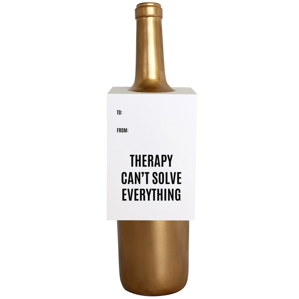 Therapy Can't Solve Everything Tag - T. Georgiano's