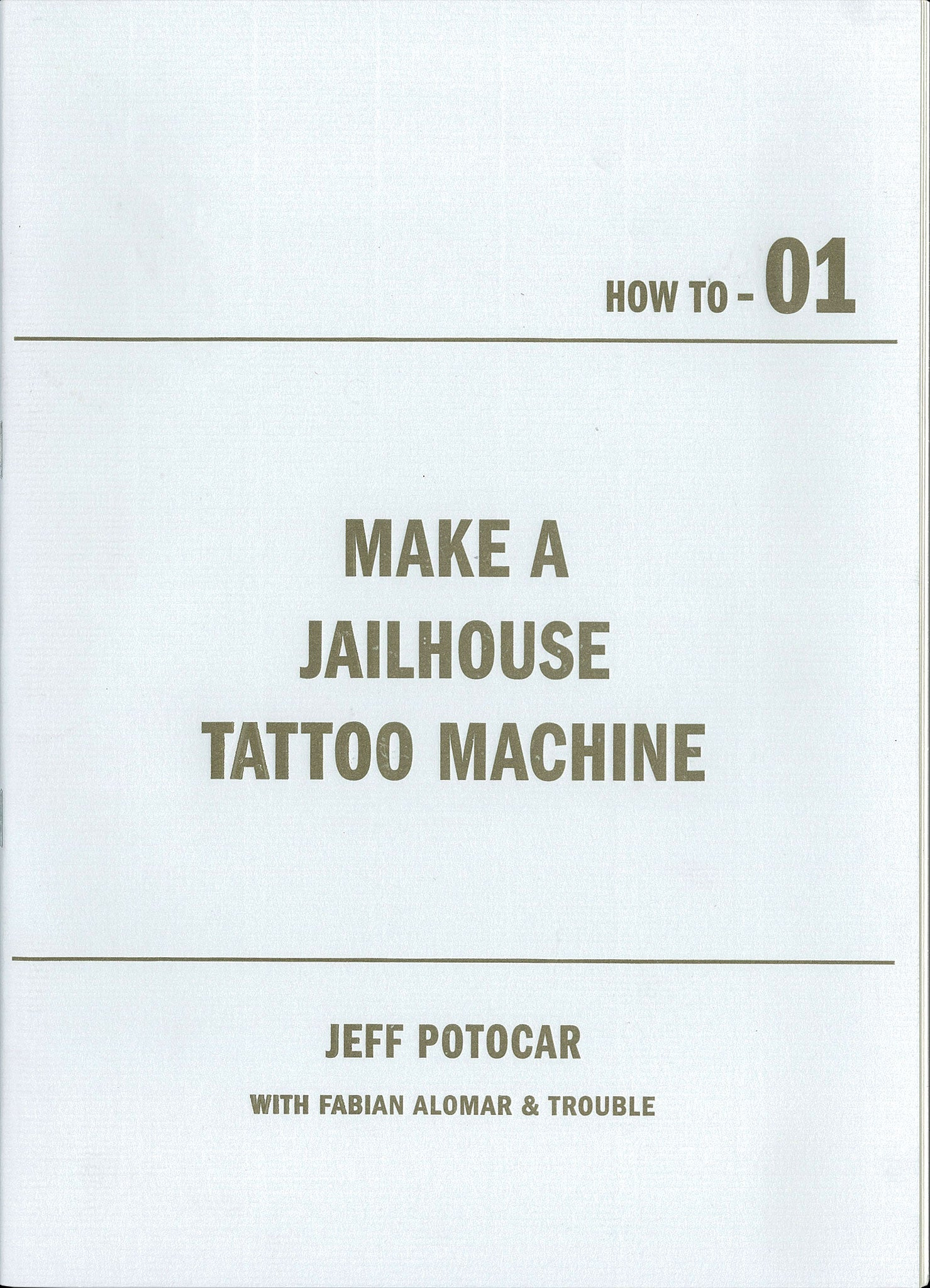 JEFF POTOCAR. How to #01.<br>Make a Jailhouse Tattoo Machine.