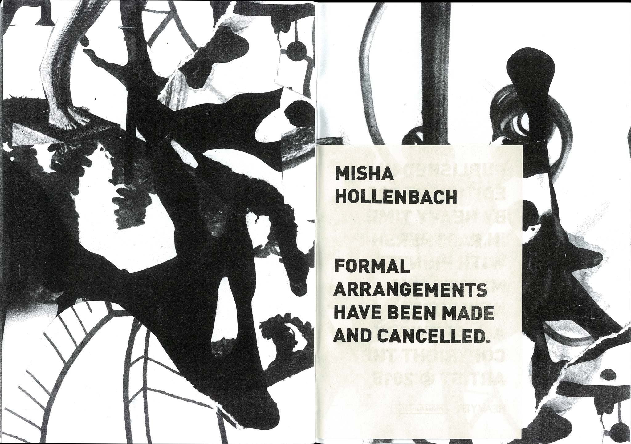 MISHA HOLLENBACH. FORMAL ARRANGEMENTS HAVE BEEN MADE AND CANCELLED.