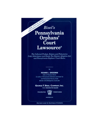 Pennsylvania Orphans' Court Lawsource® (includes book + digital download)