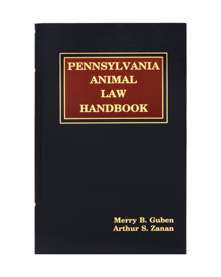 Pennsylvania Animal Law Handbook