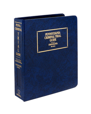 Pennsylvania Criminal Trial Guide