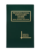 Pennsylvania Fiduciary Guide (includes book + digital download)