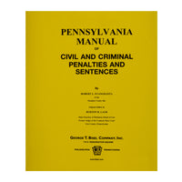 Pennsylvania Manual of Civil & Criminal Penalties and Sentences