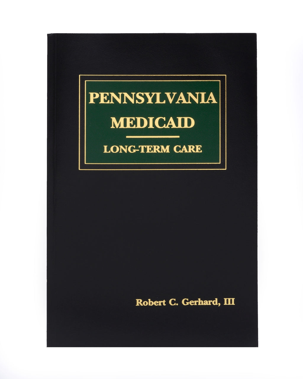 Pennsylvania Medicaid - Long-Term Care (includes book + digital download)