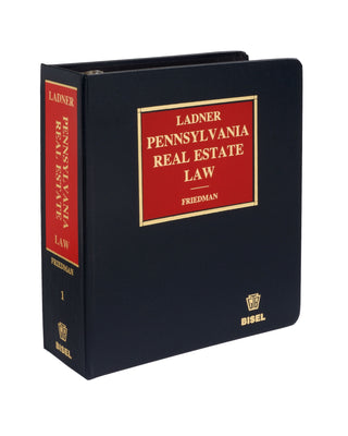 Ladner Pennsylvania Real Estate Law (includes book + digital download)
