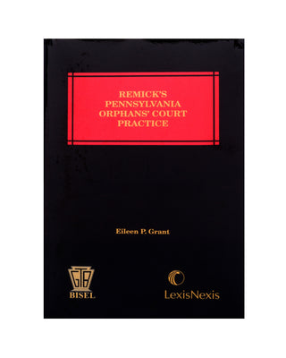 Pennsylvania's Orphan's Court Practice-7 Vol.