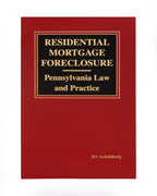 Z-Password Protected Digital Download - Residential Mortgage Foreclosure - Pennsylvania Law and Practice