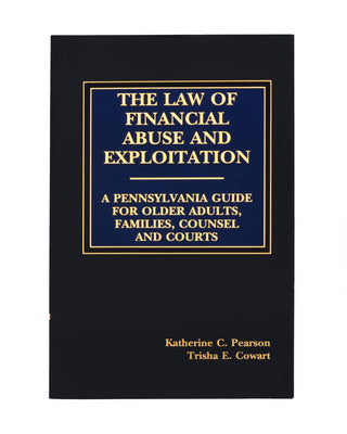 PA Law of Financial Abuse & Exploitation