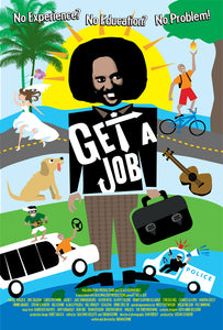 "Barefoot Natives | GET A JOB | 20x30"" Movie Poster"