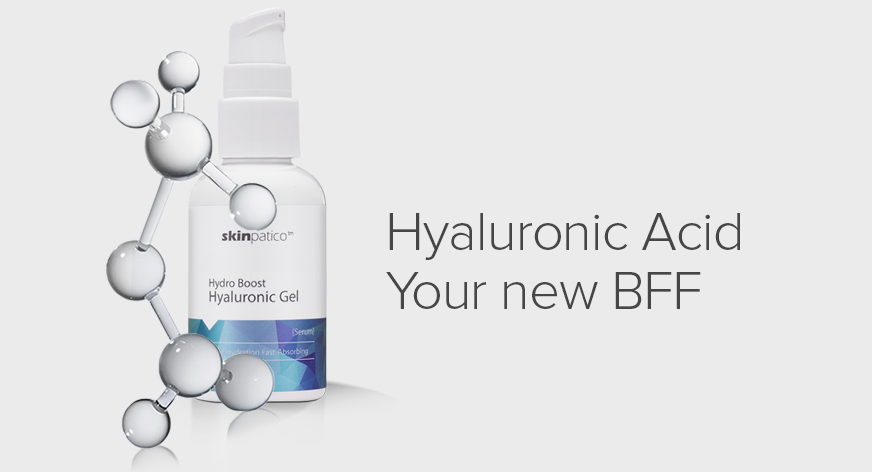 Hyaluronic Acid - Your new BFF