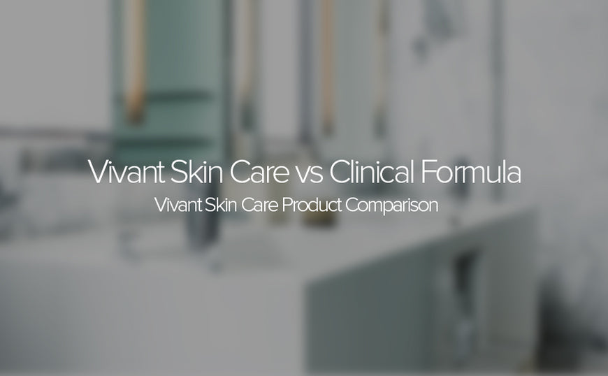Vivant Skin Care Product Comparison