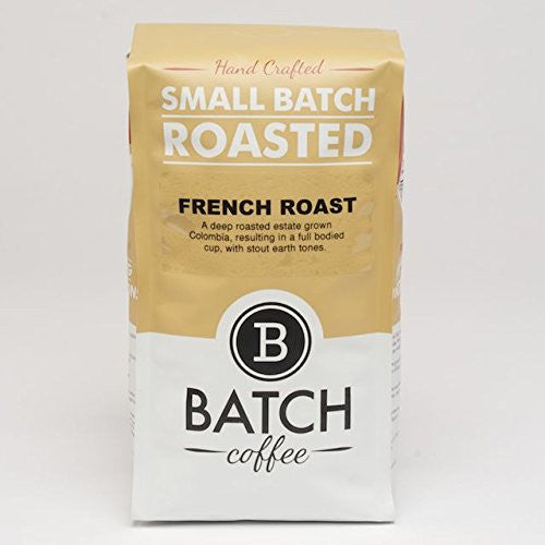 Batch Coffee French Roast, 1-lb Bag - Batch Coffee - Same Day Shipping!