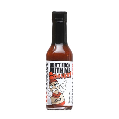 Don't Fuck with Me, I'm Hot Extract Sauce