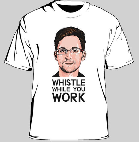 "Snowden ""Whistle While You Work"" t-shirt"