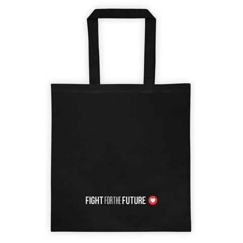 Fight For The Future Tote Bag
