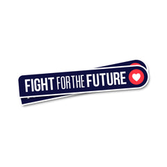 Fight for the Future sticker (good add-on to another item)