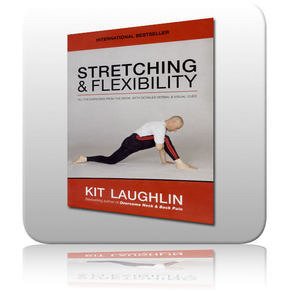 Stretching & Flexibility by Kit Laughlin – Book & DVD Update