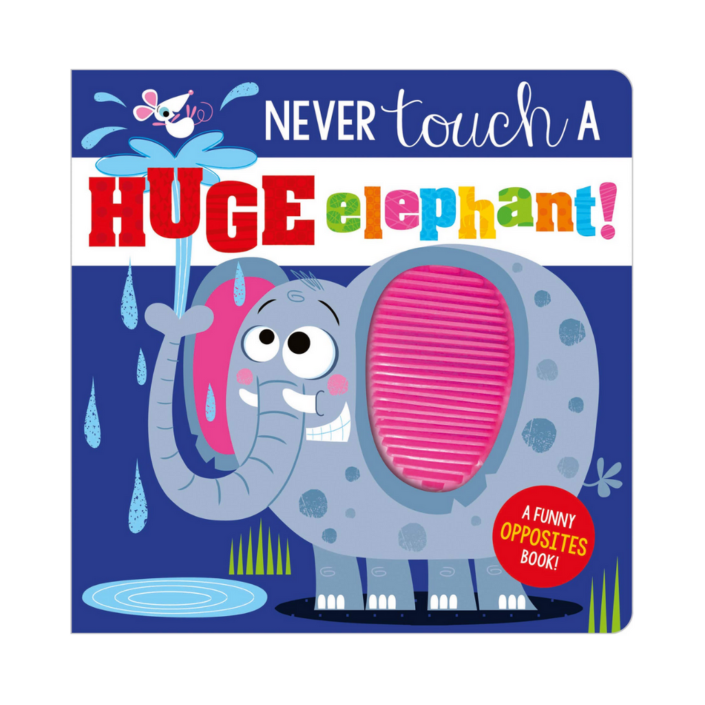 Never Touch a Huge Elephant! (Board Book)