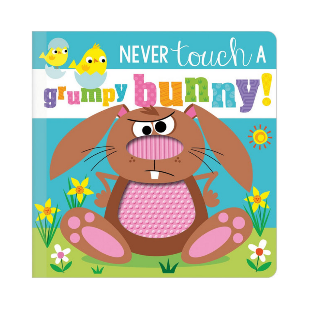 Never Touch a Grumpy Bunny! (Board Book)