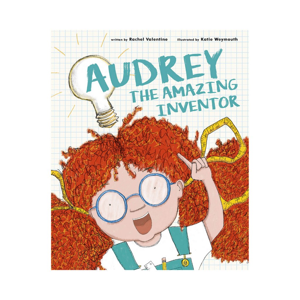 Audrey the Amazing Inventor (Paperback) - A Story About Never Giving Up On Your Dreams (Paperback)
