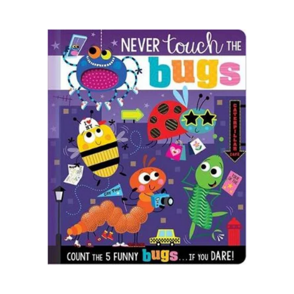 Never Touch the Bugs! (Board Book)