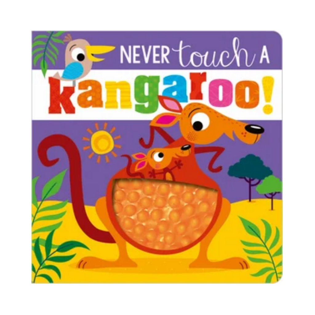 Never Touch a Kangaroo! (Board Book)