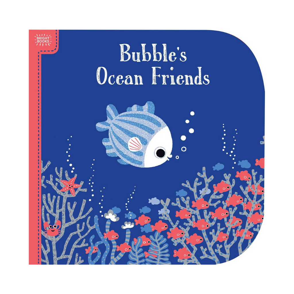 *Bright Books: Bubble's Ocean Friends (Board Book)