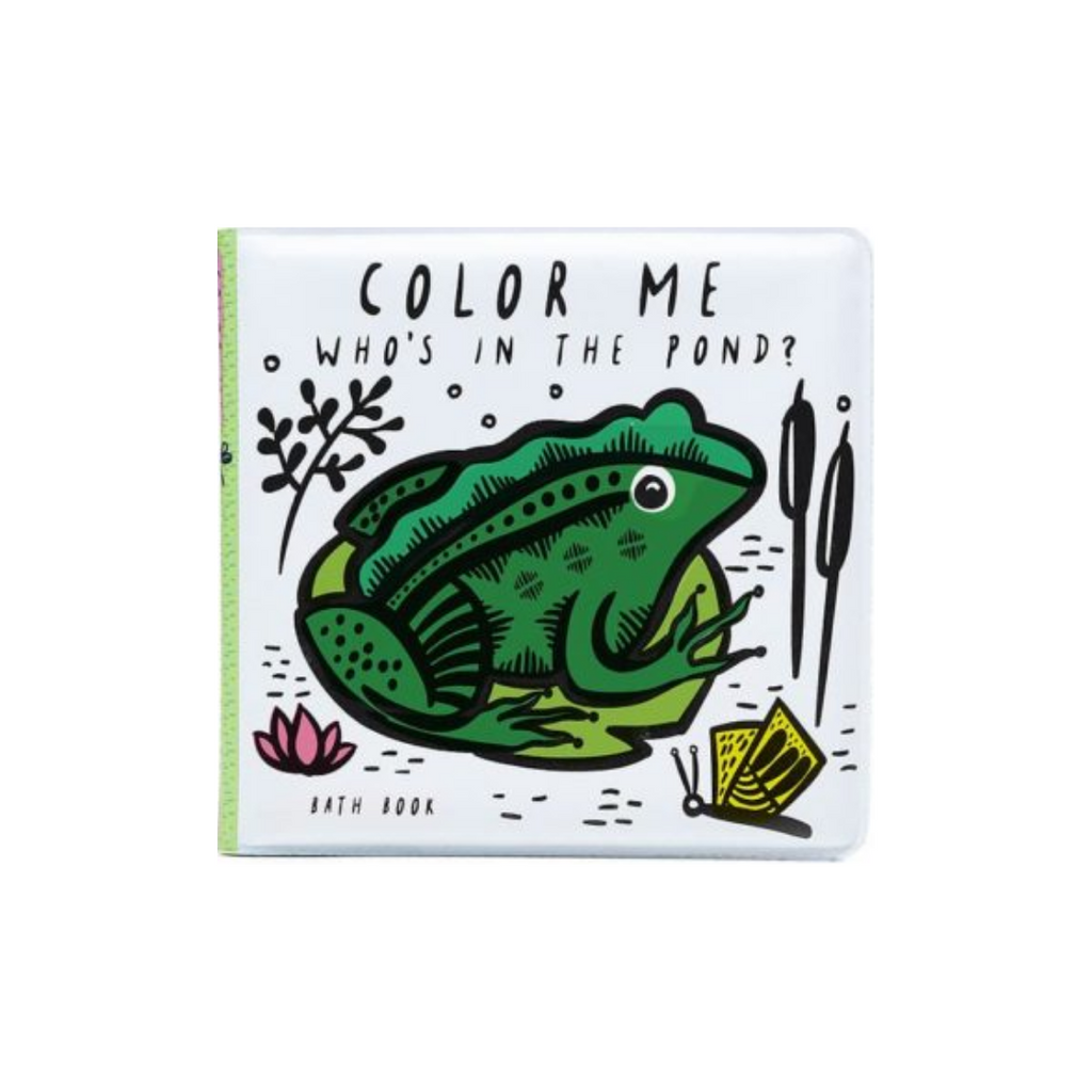 Color Me: Who's In the Pond? (Bath Book)