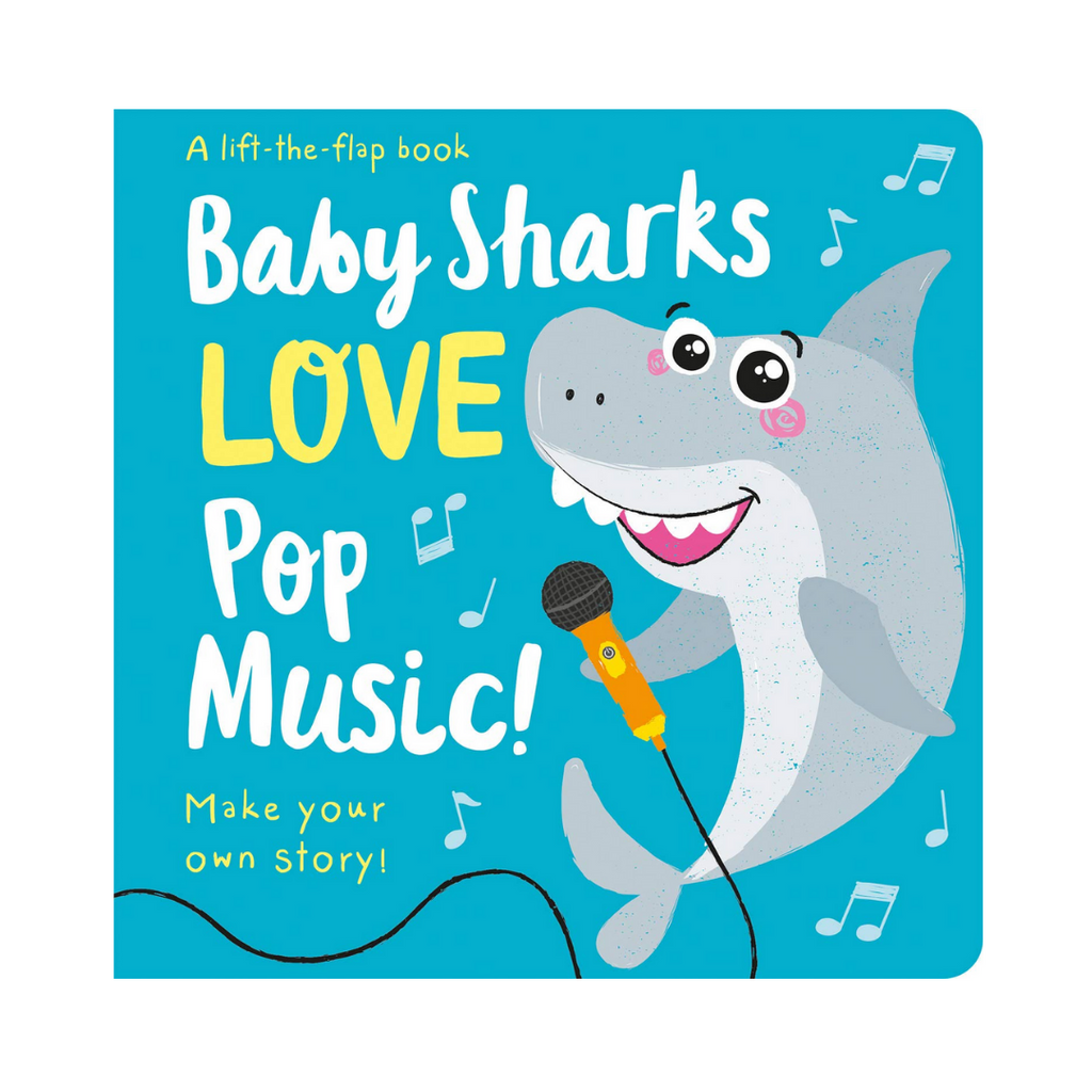 Baby Sharks Love Pop Music ! (Board Book)
