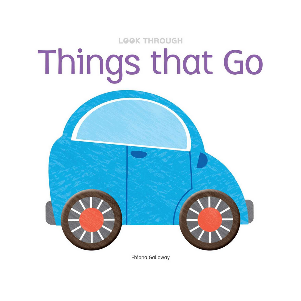 *Look Through: Things that Go (Board Book)