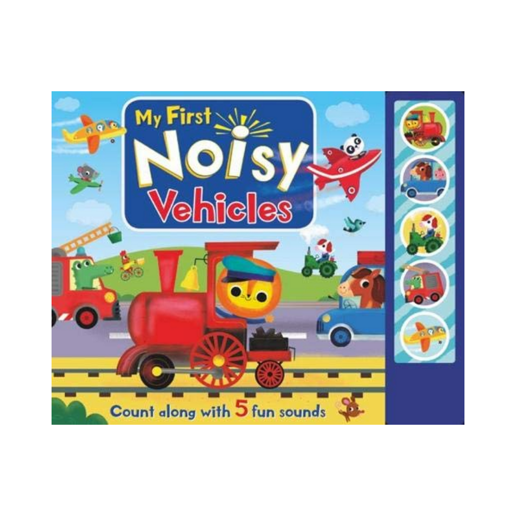 Sound book: My First Noisy Vehicles (5 Button Sounds) (Board Book)