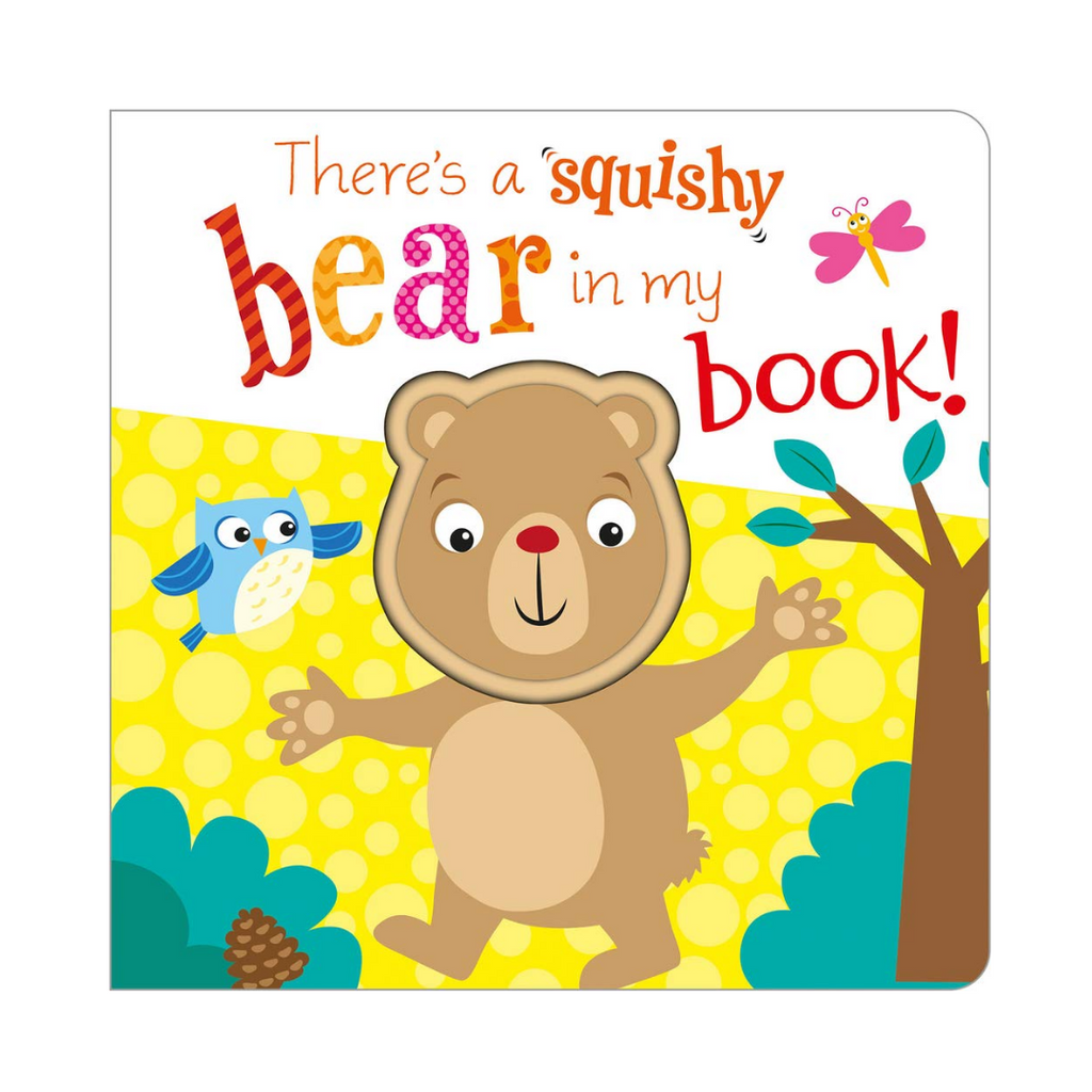 There's A Squishy Bear In My Book (Board Book)