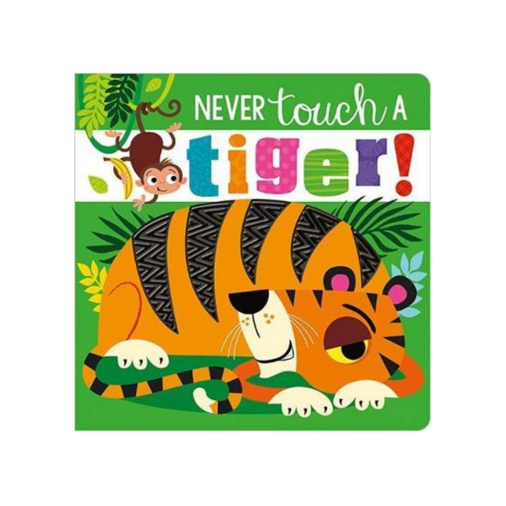 Never Touch a Tiger (Board Book)