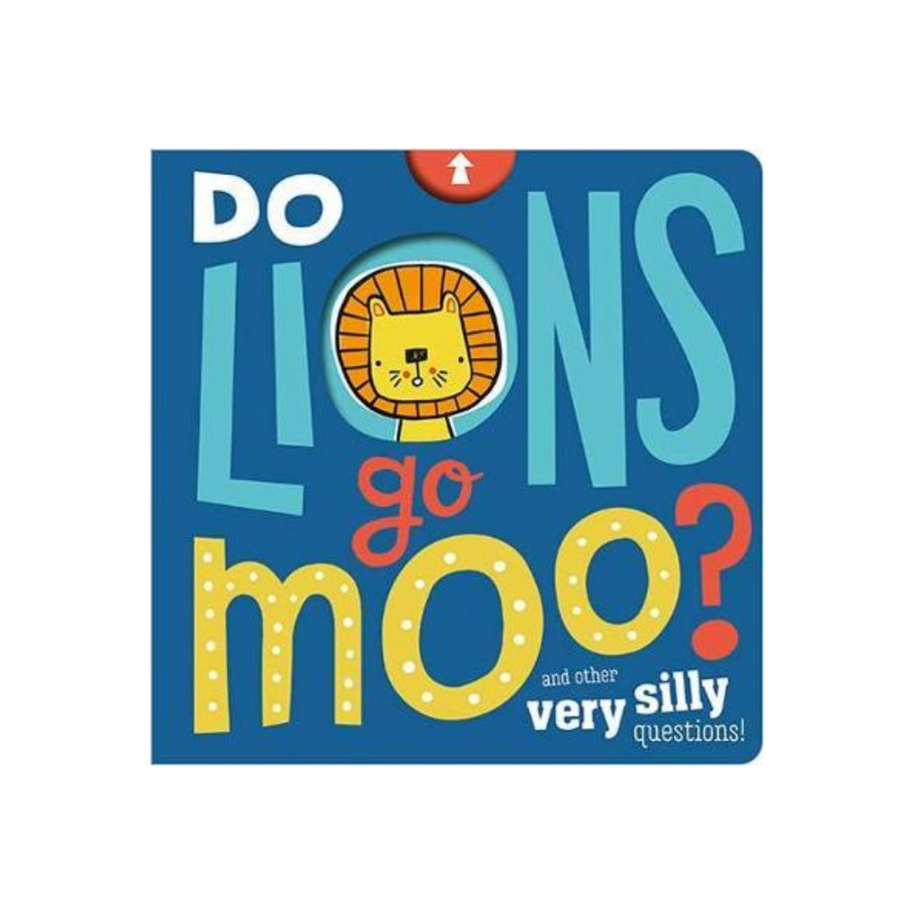 Do Lions Go Moo? (Board Book)