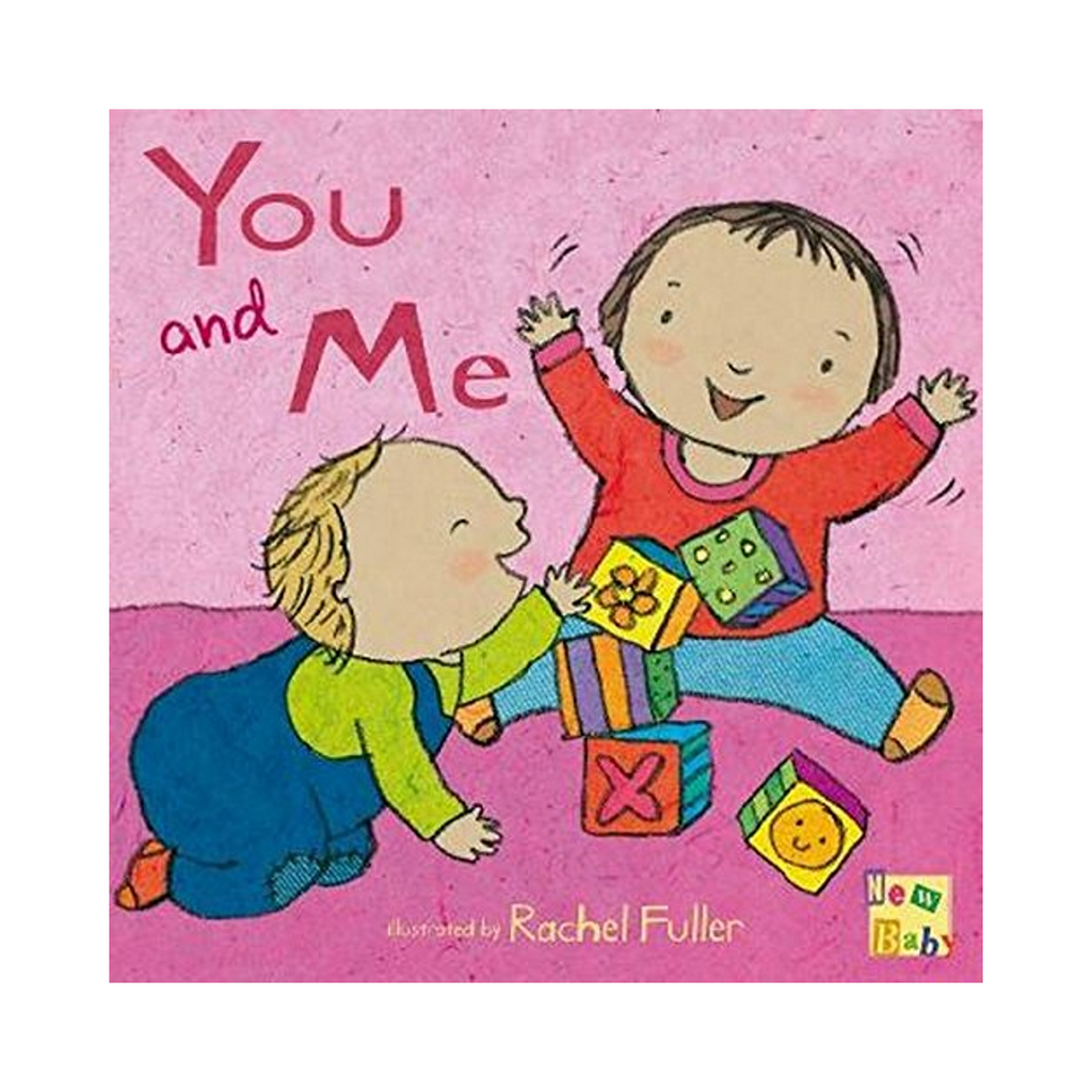 New Baby: You and Me! (Board Book)