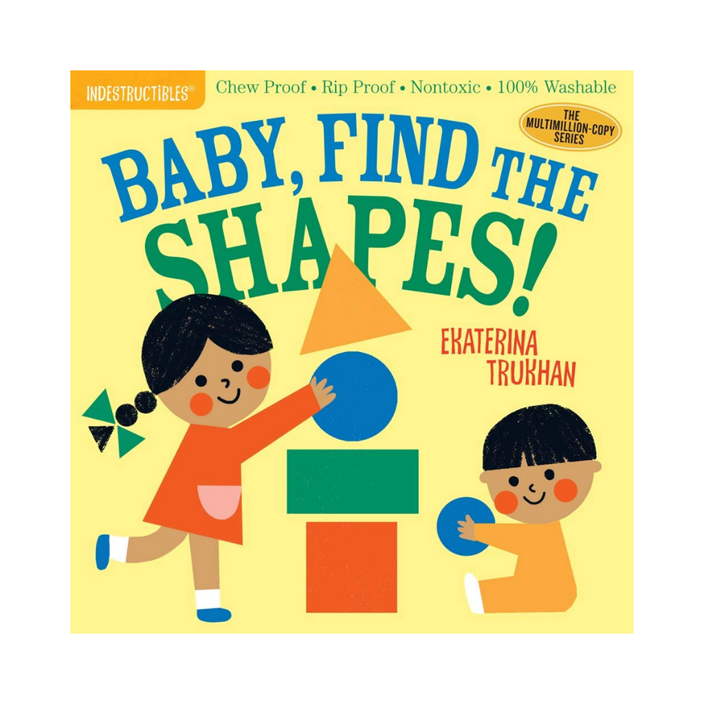 Indestructibles: Baby, Find the Shapes! (Paperback)