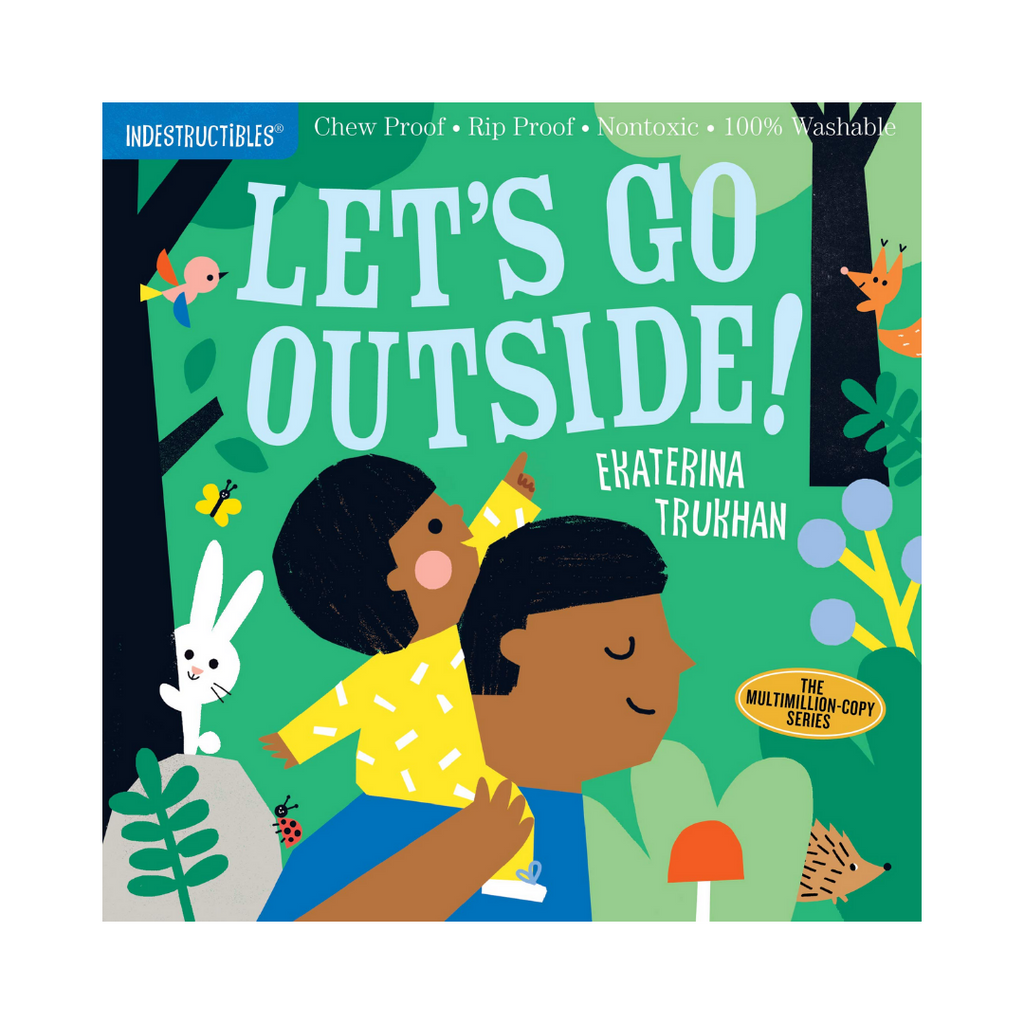 Indestructibles: Let's Go Outside! (Paperback)