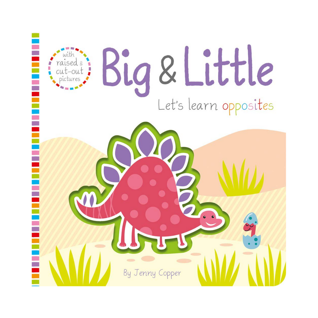 Big & Little : Let's Learn Opposites (Board Book)