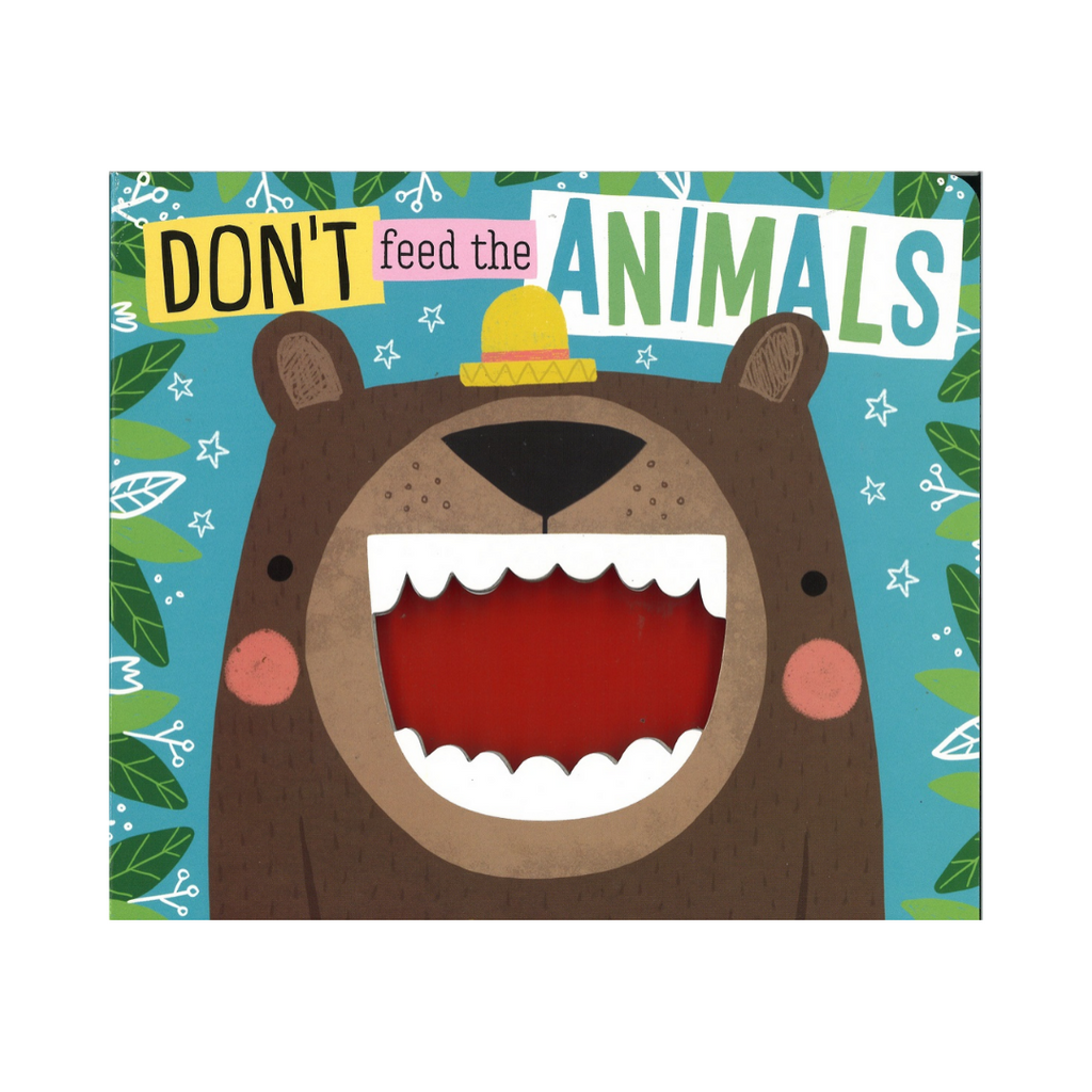 Don't Feed The Animals (Board Book)
