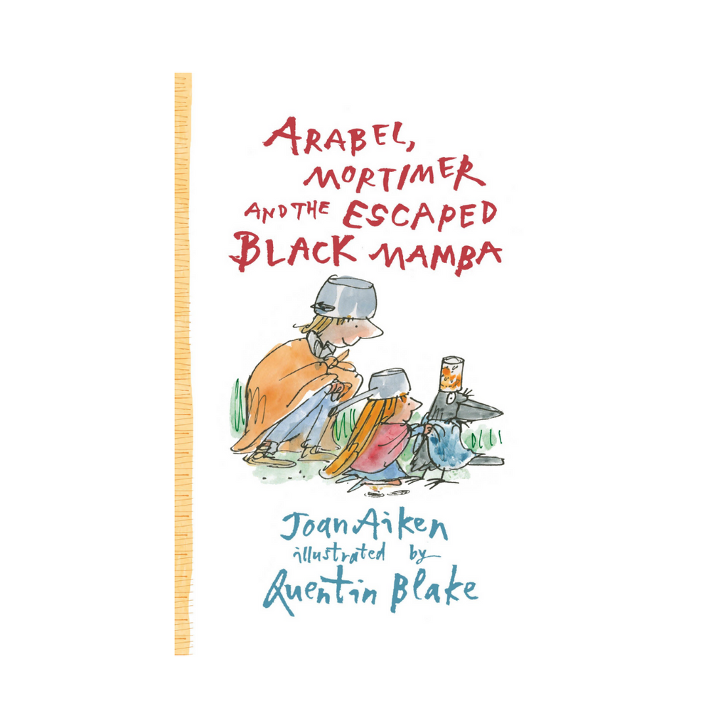 Arabel, Mortimer and the Escaped Black Mamba (Paperback)