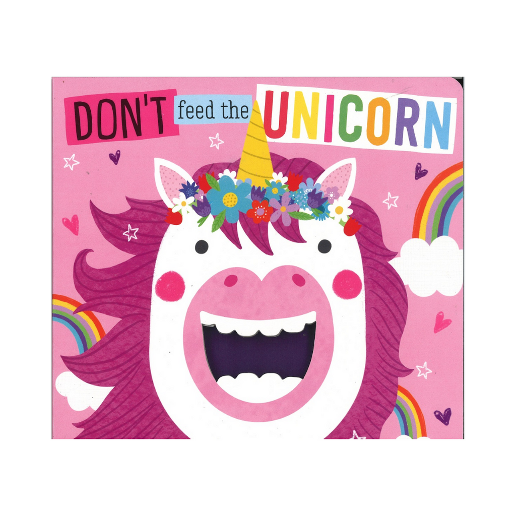 Don't Feed The Unicorns (Board Book)