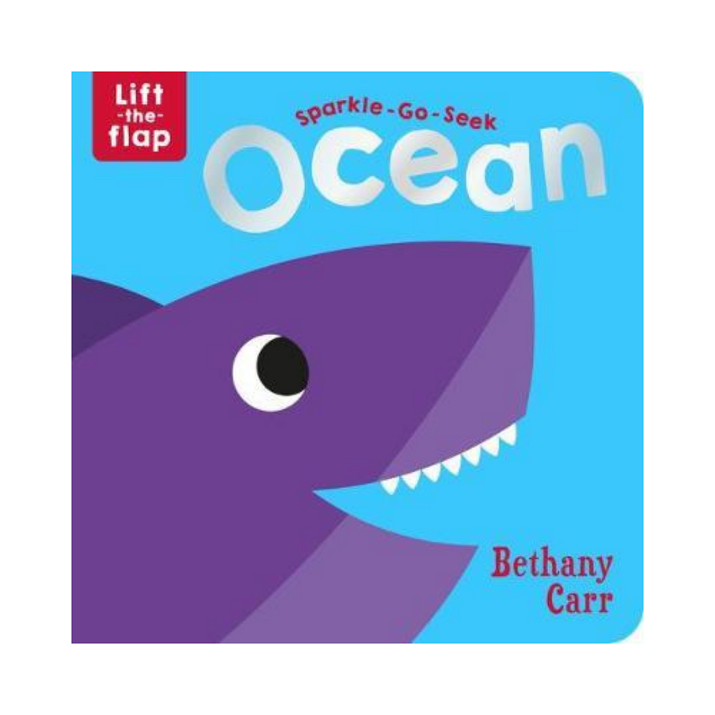 Sparkle Go Seek Lift The Flap Book : Ocean (Board Book)