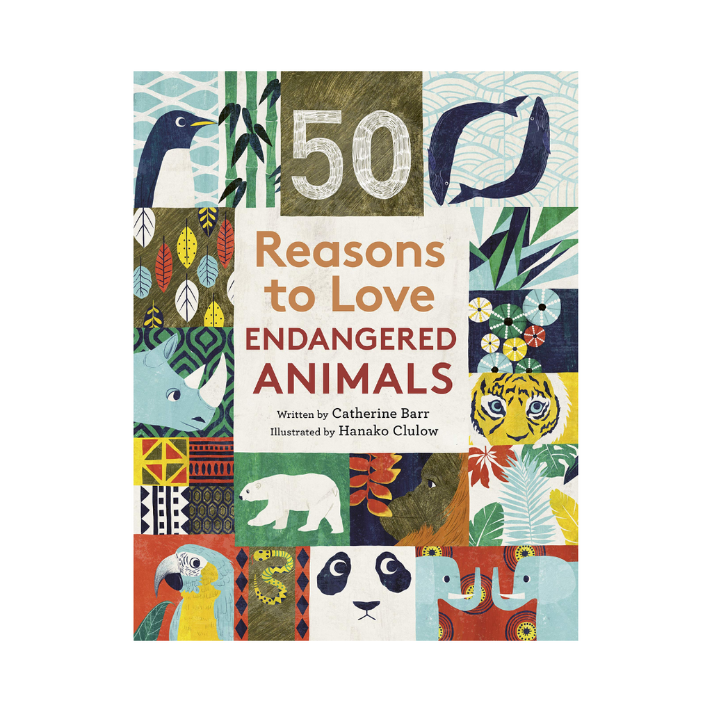 50 Reasons to Love Endangered Animals (Hardback)