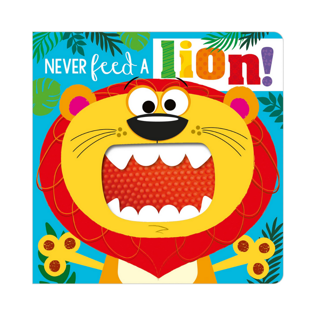 Never Feed a Lion! (Board Book)