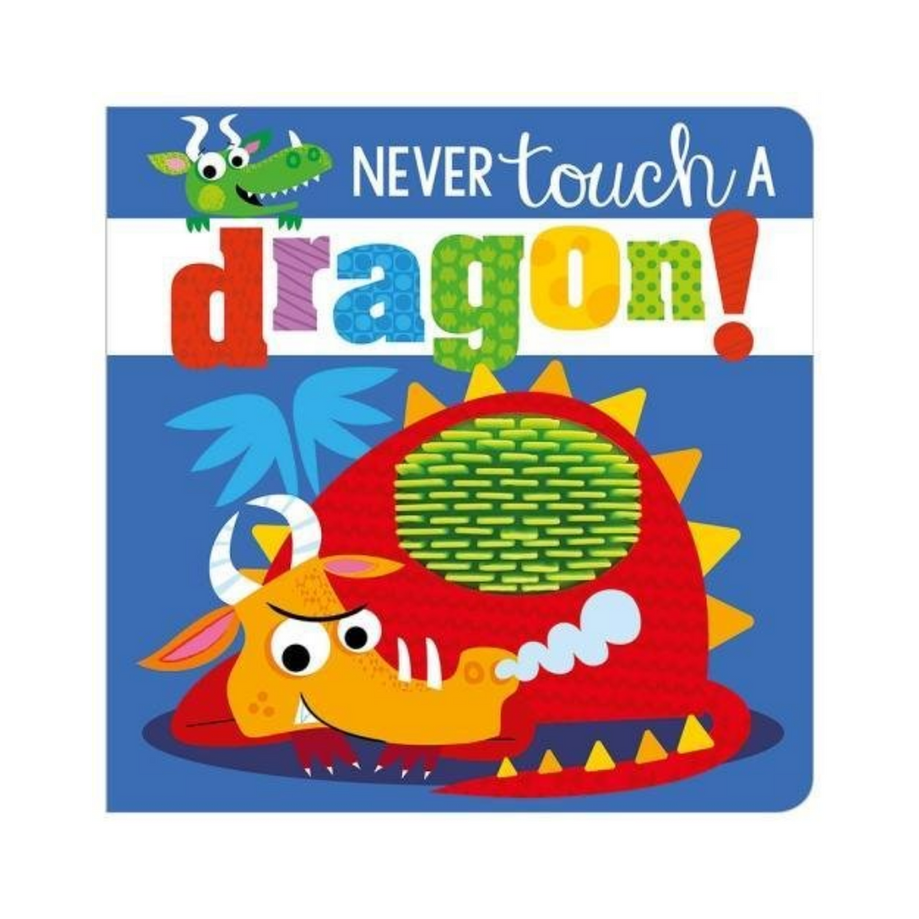 Never Touch A Dragon (Board Book)