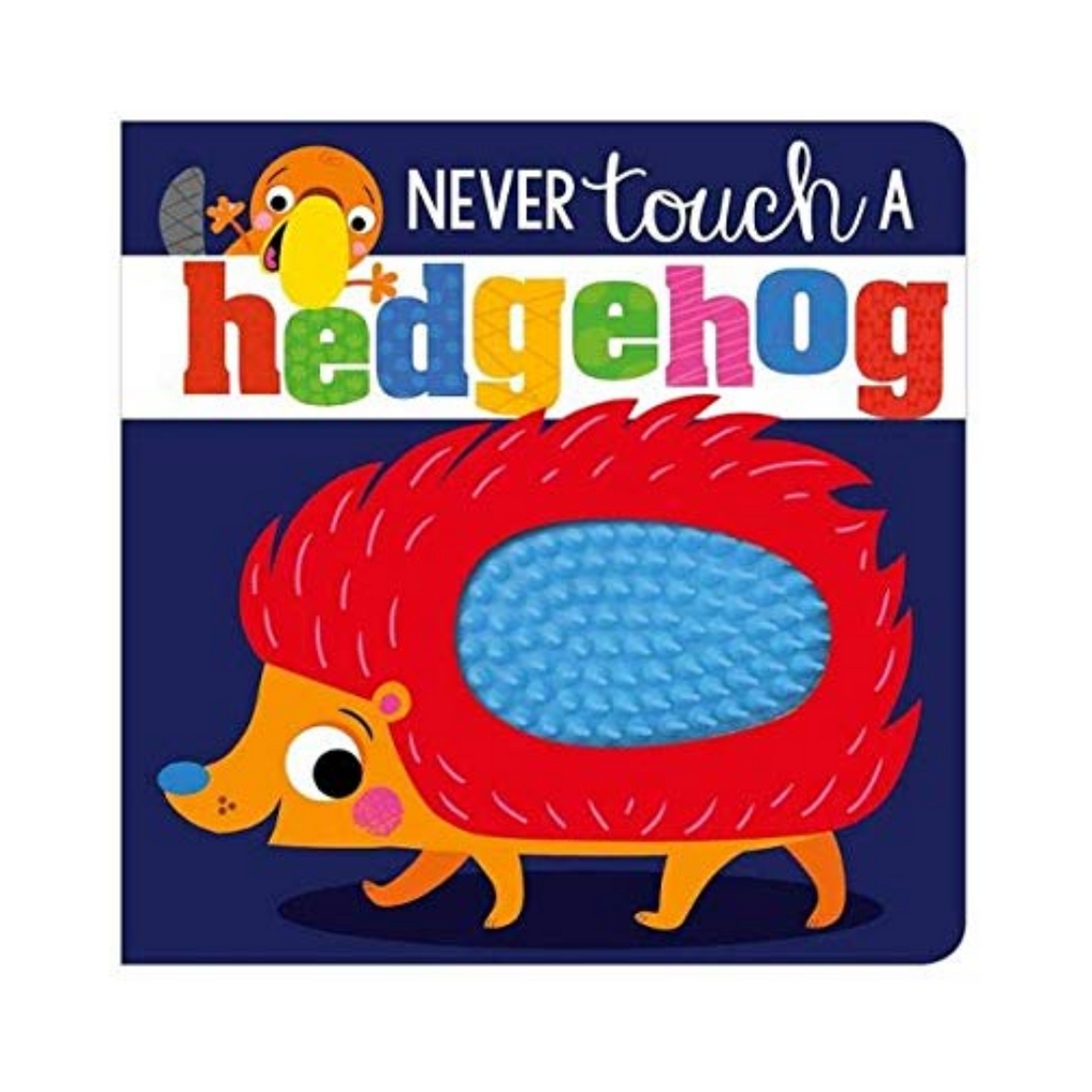 Never Touch A Hedgehog (Board Book)