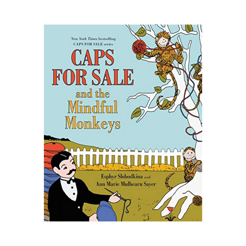 *Caps for Sale and the Mindful Monkeys (Hardback)