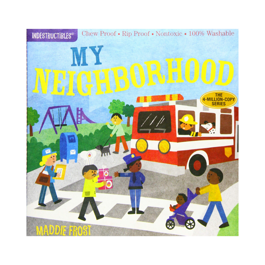 Indestructibles: My Neighborhood (Paperback)
